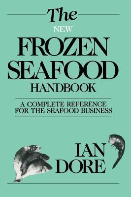 The New Frozen Seafood Handbook