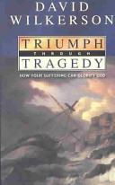 Triumph Through Tragedy