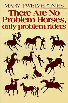 There Are No Problem Horses