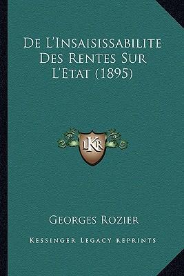 de L'Insaisissabilite Des Rentes Sur L'Etat (1895)