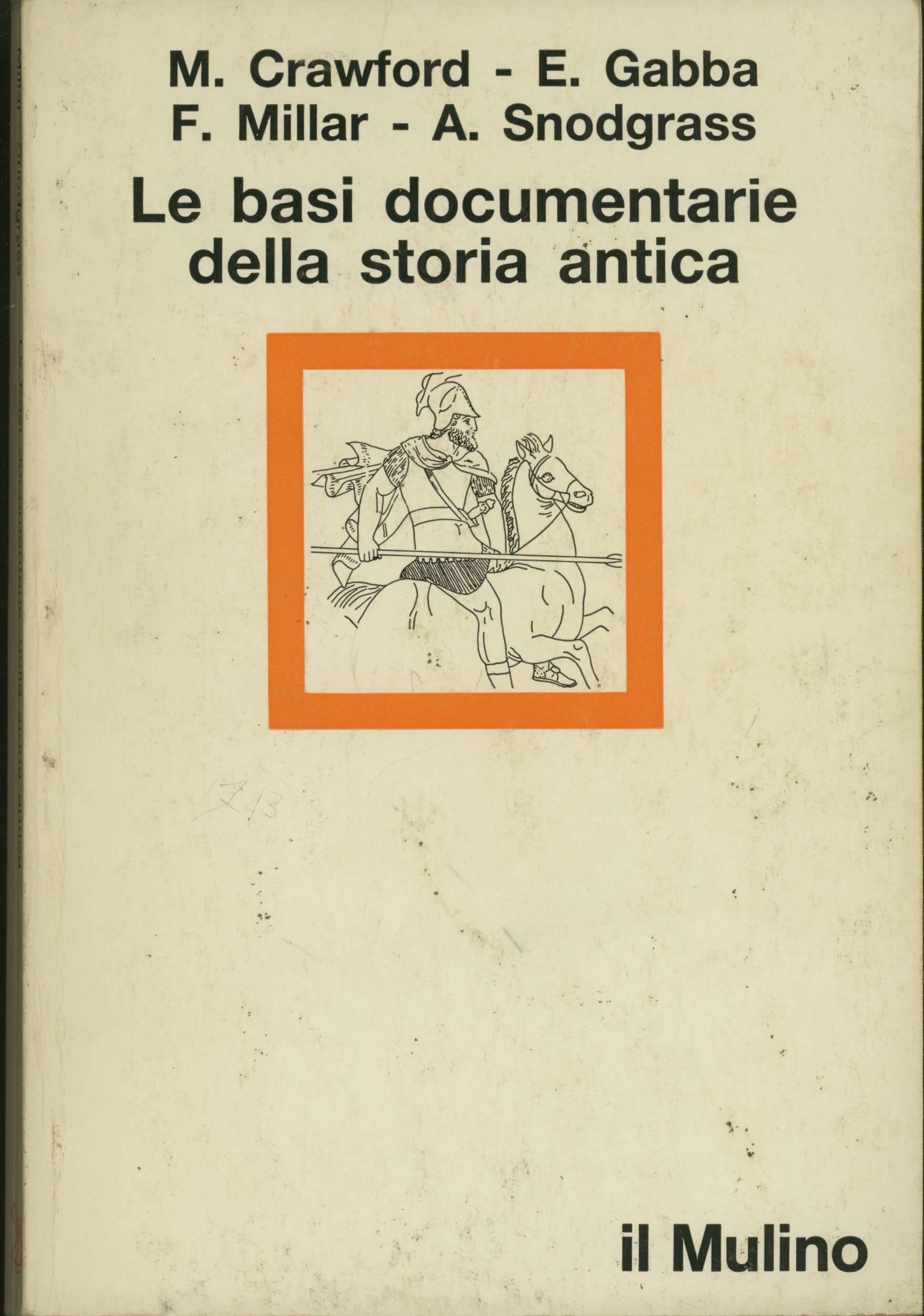 Le basi documentarie della storia antica