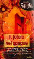 Il futuro nel sangue
