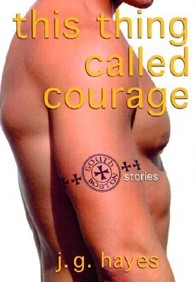 This Thing Called Courage