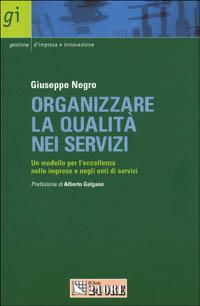 Organizzare la qualità nei servizi