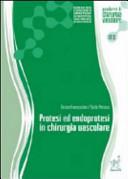 Protesi ed endoprotesi in chirurgia vascolare
