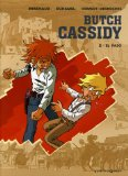 Butch Cassidy, Tome ...