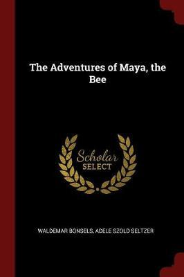 The Adventures of Maya, the Bee