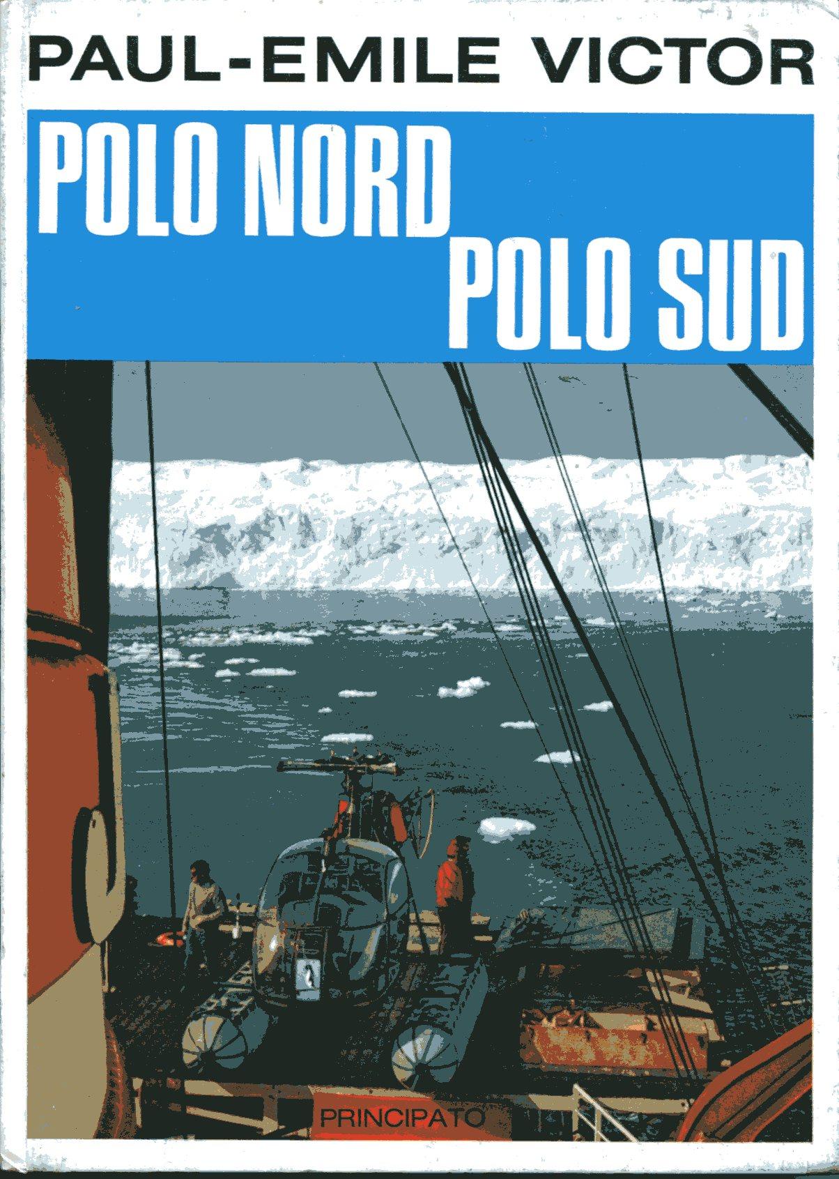 Polo Nord, Polo Sud