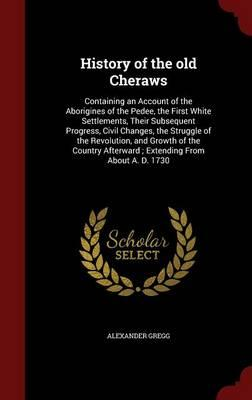 History of the Old Cheraws