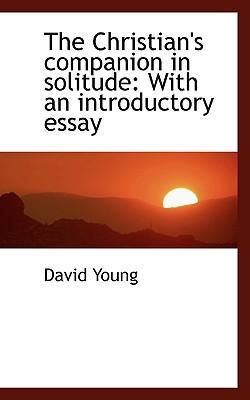 The Christian's Companion in Solitude