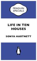 Life in Ten Houses