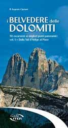 I belvedere delle Dolomiti - Vol. 1