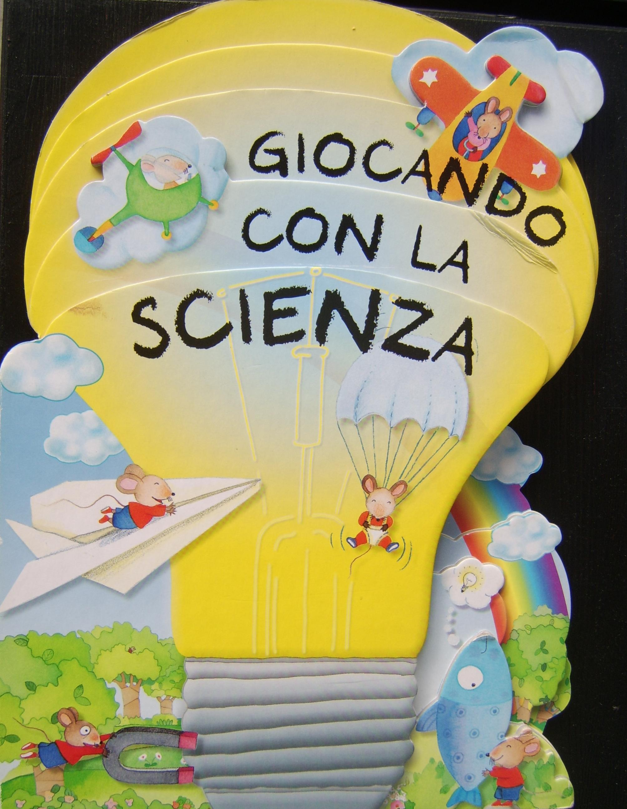 Giocando con la scienza