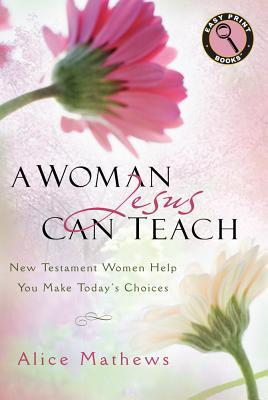 A Woman Jesus Can Teach