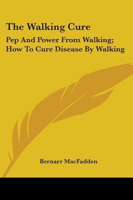 The Walking Cure