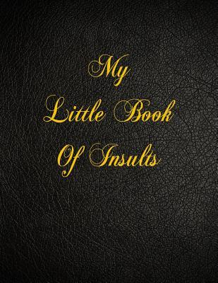 My Little Book of Insults