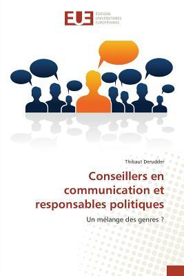 Conseillers en Communication et Responsables Politiques