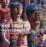 Nek Chand's Outsider Art