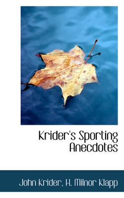 Krider's Sporting Anecdotes