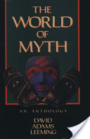 The World of Myth: An Anthology