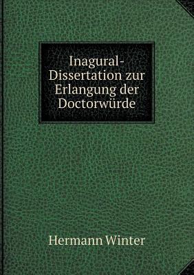 Inagural-Dissertation Zur Erlangung Der Doctorwurde
