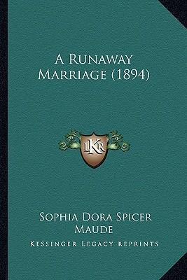 A Runaway Marriage (1894)