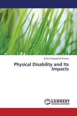 Physical Disability and Its Impacts