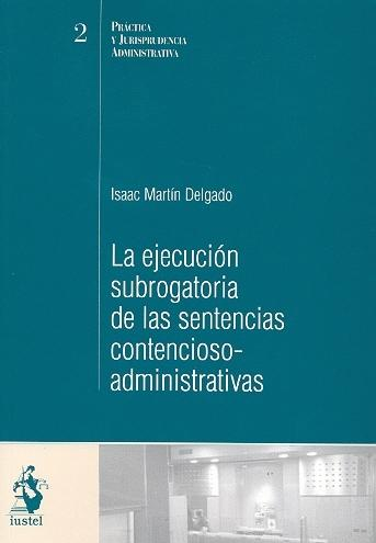 La Ejecución Subrogatoria de Las Sentencias Contencioso-administrativas
