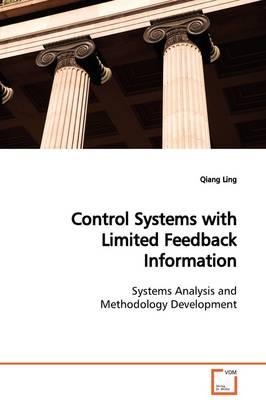 Control Systems With Limited Feedback Information