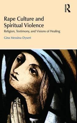 Rape Culture and Spiritual Violence