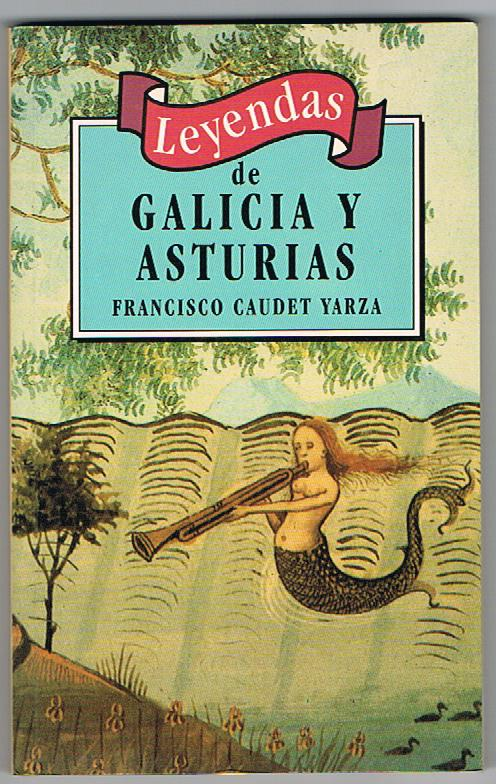 Leyendas de Galicia ...