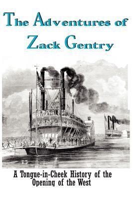 The Adventures of Zack Gentry