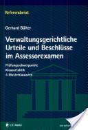 Verwaltungsgerichtliche Urteile und Beschlüsse im Assessorexamen