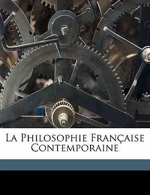 La Philosophie Fran Aise Contemporaine