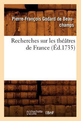 Recherches Sur les Theatres de France (ed.1735)