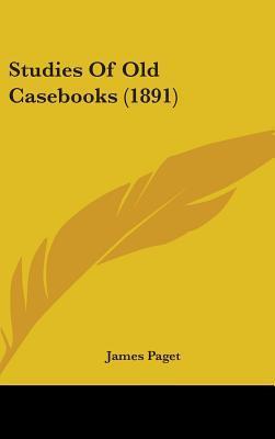 Studies of Old Caseb...