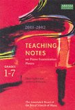 Teaching Notes on Piano Examination Pieces, 2001-2002, Grades 1-7
