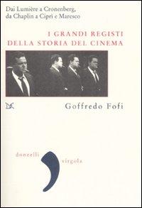 I grandi registi della storia del cinema