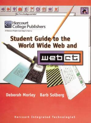 Student's Guide to the World Wide Web and Webct