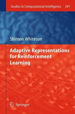 Adaptive Representations for Reinforcement Learning