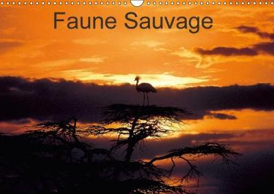 Faune Sauvage Calendrier Mural 2018 Din A3 Horizontal