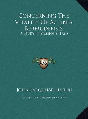 Concerning the Vitality of Actinia Bermudensis