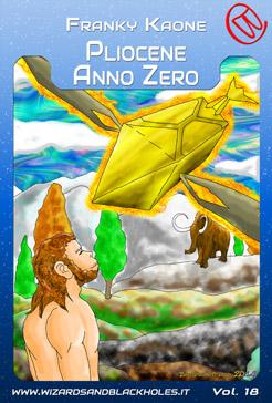 Pliocene Anno Zero