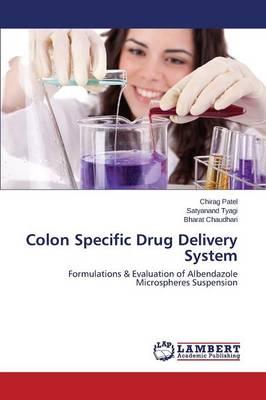 Colon Specific Drug Delivery System