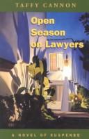 Open Season on Lawyers