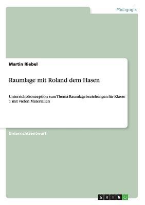 Raumlage mit Roland dem Hasen