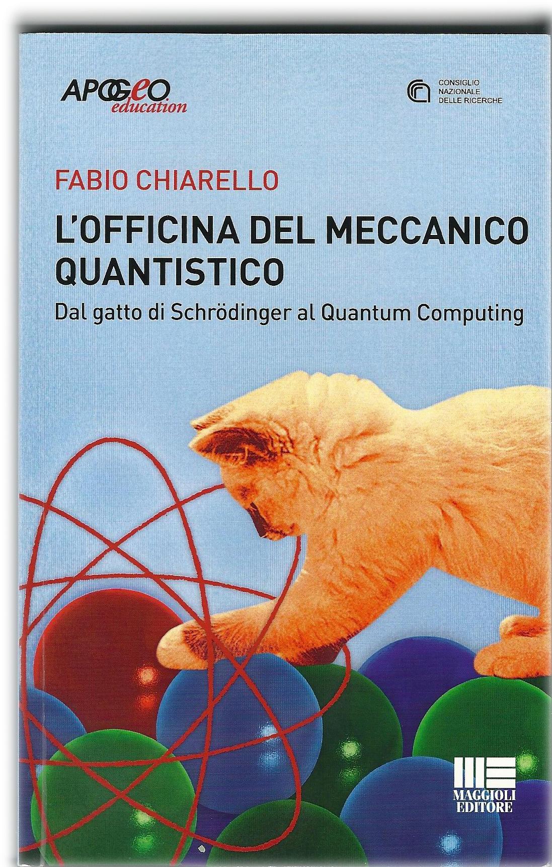 L'officina del meccanico quantistico