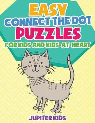 Easy Connect the Dot Puzzles for Kids and Kids-at-Heart