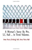 A Woman's Story by Mrs. S. C. Hall