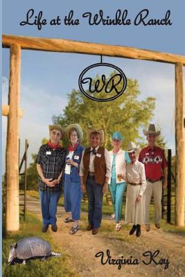 Life at the Wrinkle Ranch